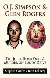 O.J. Simpson & Glen Rogers by Stephen Combs image
