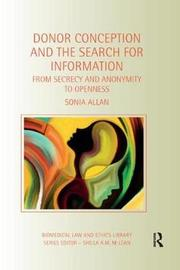 Donor Conception and the Search for Information by Sonia Allan