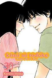 Kimi ni Todoke: From Me to You, Vol. 30 by Karuho Shiina