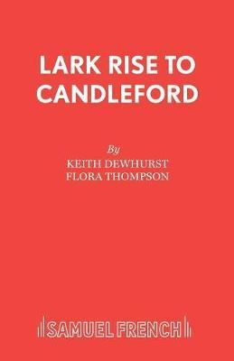 Lark Rise to Candleford by Keith Dewhurst image