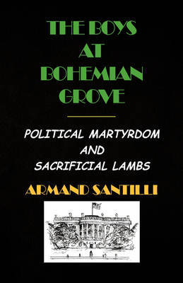 The Boys at Bohemian Grove by Armand Santilli image