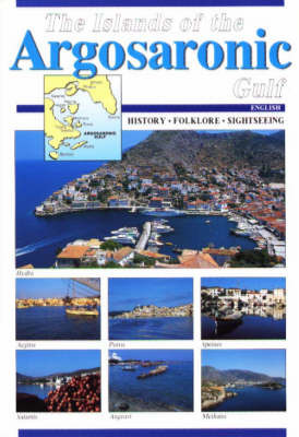 The Islands of the Argosaronic Gulf: History, Folklore, Sightseeing by Betty Kayia image