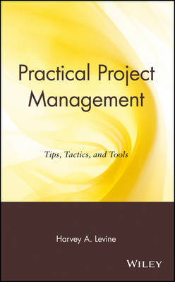Practical Project Management by Harvey A Levine image