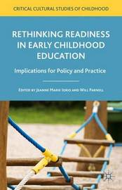 Rethinking Readiness in Early Childhood Education by Jeanne Marie Iorio