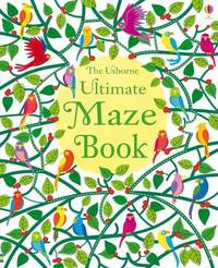 Ultimate Maze Book by Kirsteen Robson