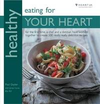 Healthy Eating for Your Heart by Paul Gayler image