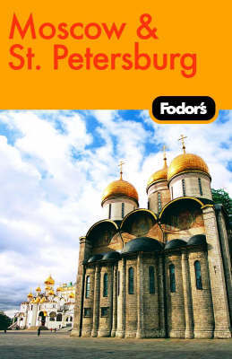 Fodor's Moscow and St Petersburg by Fodor Travel Publications image