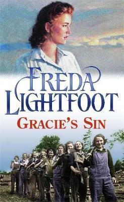 Gracie's Sin by Freda Lightfoot