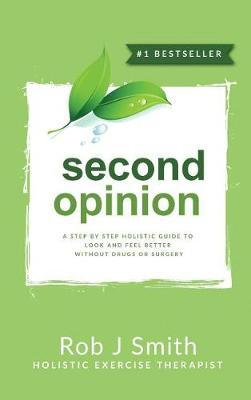 Second Opinion by Rob Smith