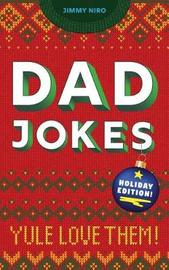 Dad Jokes: Holiday Edition by Jimmy Niro