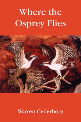Where the Osprey Flies by Warren Cederborg image