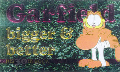 Garfield Bigger and Better by Jim Davis image