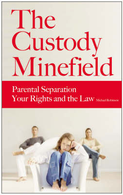 The Custody Minefield by Michael Robinson image