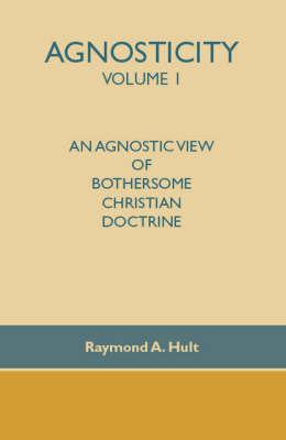 Agnosticity: v. 1 by Raymond A. Hult image