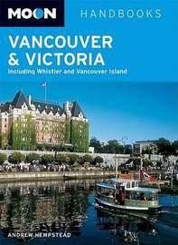 Vancouver and Victoria: Including Whistler and Vancouver Island by Andrew Hempstead image