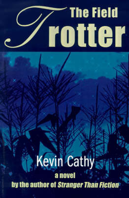 The Field Trotter by Kevin P. Cathy