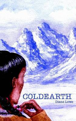 Coldearth by Diane Lowe