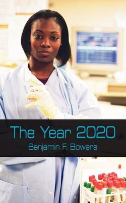 The Year 2020 by Benjamin F. Bowers image