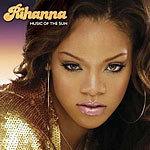 Music Of The Sun by Rihanna