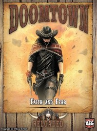 Doomtown: Reloaded – Faith and Fear