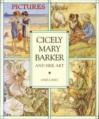 Cicely Mary Barker and Her Art by Jane Laing image