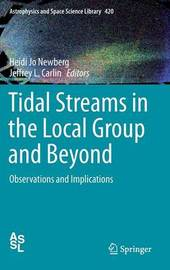 Tidal Streams in the Local Group and Beyond