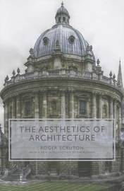 The Aesthetics of Architecture by Roger Scruton image