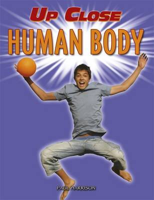 Human Body by Paul Harrison