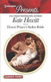 Desert Prince's Stolen Bride (Large Print) by Kate Hewitt