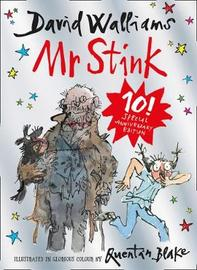 Mr. Stink Anniversary Edition by David Walliams