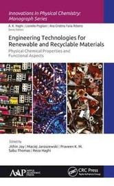 Engineering Technologies for Renewable and Recyclable Materials