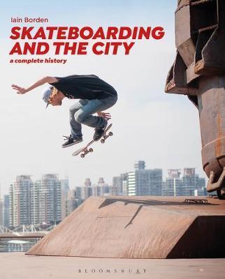 Skateboarding and the City by Iain Borden image