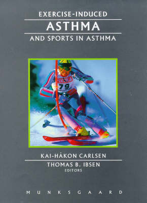 Exercise-Induced Asthma and Sports in Asthma by Kai-Hakon Carlsen image