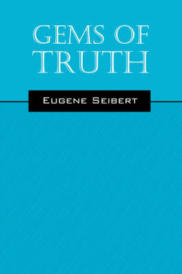 Gems of Truth by Eugene Seibert image