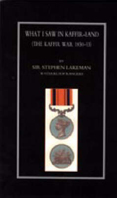 What I Saw in Kaffir-land by Stephen Lakeman image