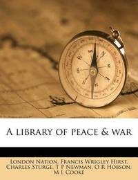 A Library of Peace & War by London Nation