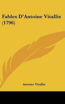 Fables D'Antoine Vitallis (1796) by Antoine Vitallis image