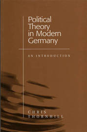 Political Theory in Modern Germany by Chris Thornhill image