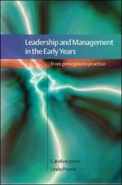 Leadership and Management in the Early Years: A Practical Guide by Caroline Jones image