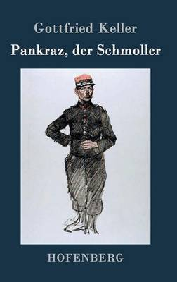 Pankraz, Der Schmoller by Gottfried Keller image