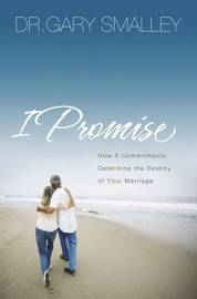 I Promise by Gary Smalley