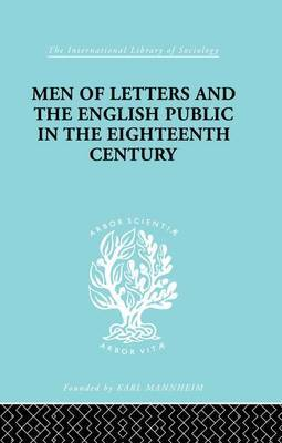 Men of Letters and the English Public in the 18th Century by Alexandre Beljame