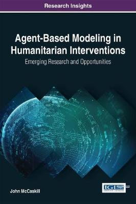 Agent-Based Modeling in Humanitarian Interventions by John McCaskill image