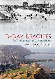 D-Day Beaches by David Evans