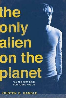 Only Alien on the Planet by Kristen Randle image