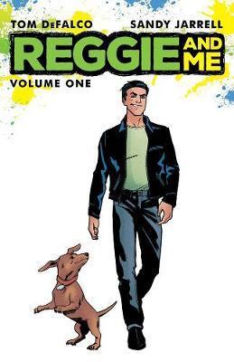 Reggie And Me Vol. 1 by Tom DeFalco