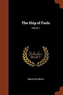 The Ship of Fools; Volume 1 by Sebastian Brant image