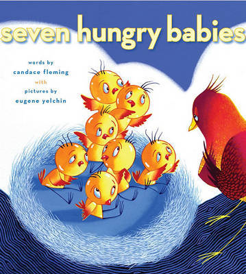 Seven Hungry Babies by Candace Fleming image