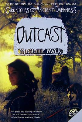 Outcast (Chronicles of Ancient Darkness Series #4) by Michelle Paver image