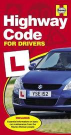 Haynes Highway Code For Drivers by Haynes Publishing